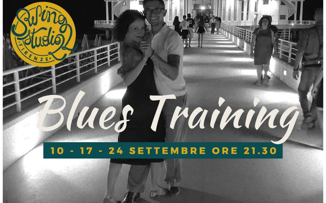 È IN ARRIVO IL BLUES TRAINING