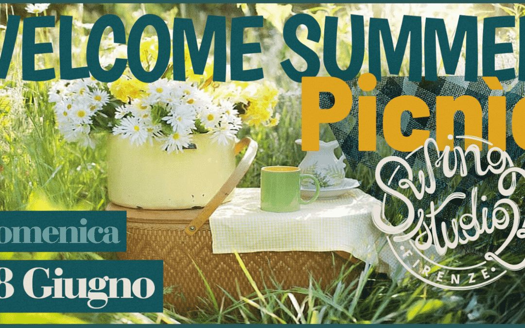 WELCOME SUMMER PICNIC