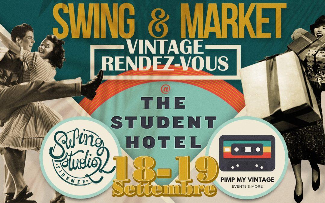 SWING & MARKET: VINTAGE RENDEZ-VOUS!